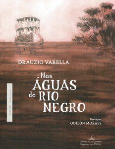 Em meio a mitos e plantas, Drauzio Varella penetra nas veias amazônicas