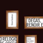 Capa Degas, renoir e o relogio de orfeu CG V5