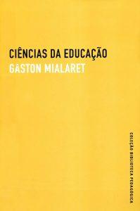 Livro refaz trajetória da constituição do campo das ciências da educação